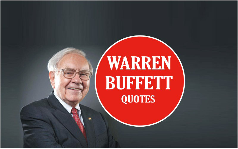 Warren Buffett Quotes for Success and Life