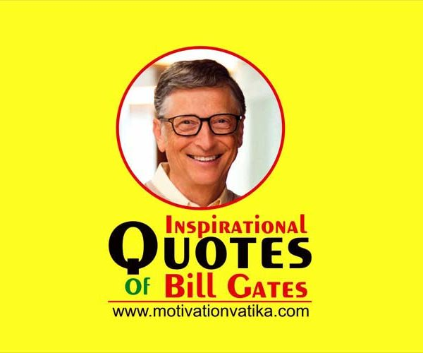 Bill Gates Quotes on Success and Life