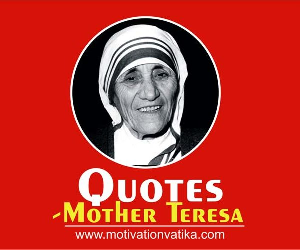 Mother Teresa Quotes on Love and Happiness
