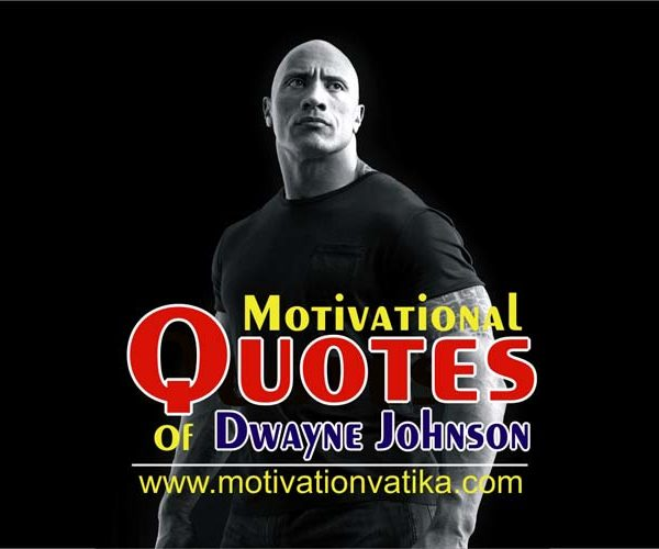 Motivational Quotes by Dwayne Johnson