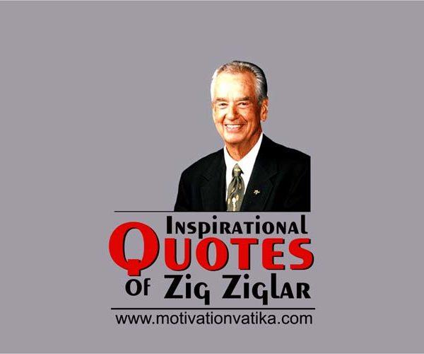 Zig Ziglar Quotes For Inspiration