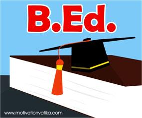 B.Ed. क्या है, B.Ed. कैसे करें? B.Ed. की पूरी जानकारी हिंदी में