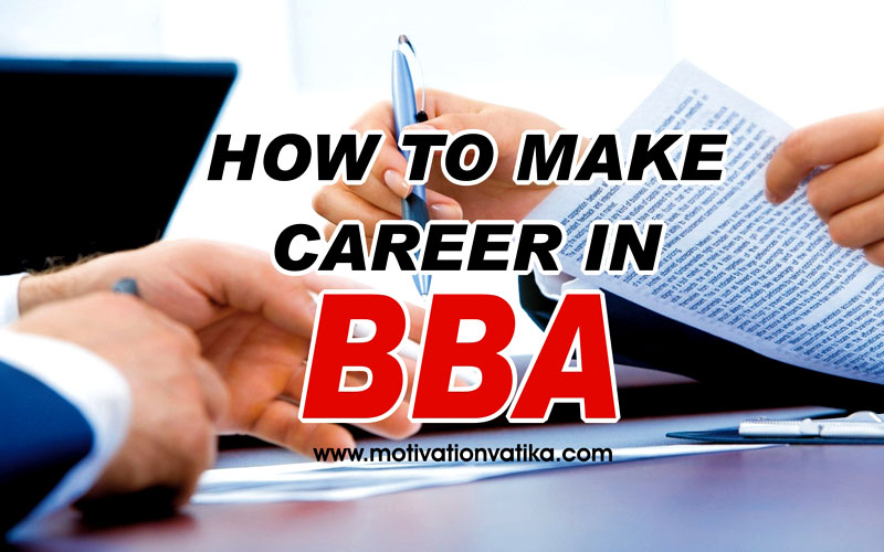 How to make career in BBA in hindi Image