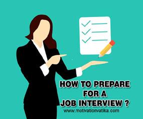 नौकरी के लिए इंटरव्यू की तैयारी कैसे करें?